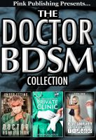 Cover for 'The Doctor BDSM Collection (3 Books)'
