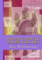 Cover for 'Mapping Mental Spaces: Volume 1'
