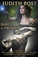 Cover for 'The Babet & Prosper Collection I: One Less Warlock, Magrat's Dagger, A Different Undead, and Bad Juju'