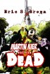 Martin Kier and The Dead by Eric S. Brown