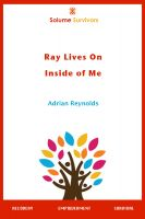 Cover for 'Solume Survivors: Ray Lives On Inside of Me'