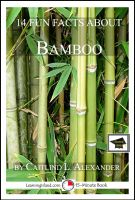 LearningIsland.com - 14 Fun Facts About Bamboo: Educational Version