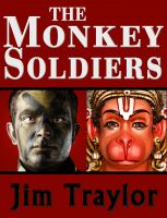 Cover for 'The Monkey Soldiers'