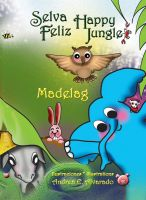 Cover for 'Selva Feliz * Happy Jungle'