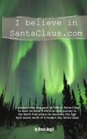 Cover for 'I believe in SantaClaus.com'