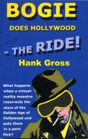 Cover for 'Bogie Does Hollywood--the Ride!'