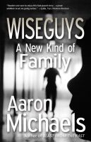 Cover for 'Wiseguys: A New Kind of Family'