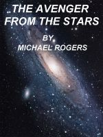 Cover for 'The Avenger From The Stars'