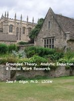 Cover for 'Grounded Theory, Deductive Qualitative Analysis, & Social Work Research'
