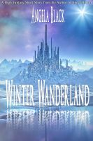 Cover for 'Winter Wanderland (A Low Fantasy Short Story)'