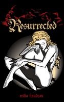 Cover for 'Resurrected (Vampire Saga, Book 2)'