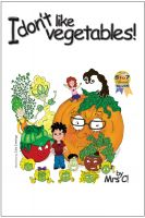 Cover for 'I Don't Like Vegetables!'