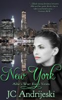 Cover for 'New York: Allie's War, Early Years'