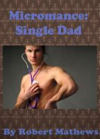 Cover for 'Micromance: Single Dad'