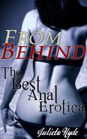 Cover for 'From Behind: The Best Anal Erotica'