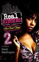 Keesh Washington - Real Bitches Do Real Things 2