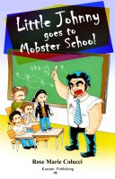 Cover for 'Little Johnny goes to Mobster School'