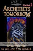 Cover for 'Architects of Tomorrow, Volume 2'