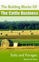 Cover for 'The Building Blocks of the Cattle Business: Soils and Forages'
