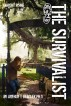 The Survivalist (Anarchy Rising) by Arthur Bradley