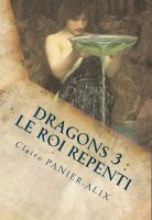 Cover for 'Dragons 3 : le roi repenti'