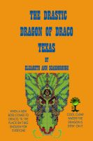 Cover for 'The Drastic Dragon of Draco, Texas'