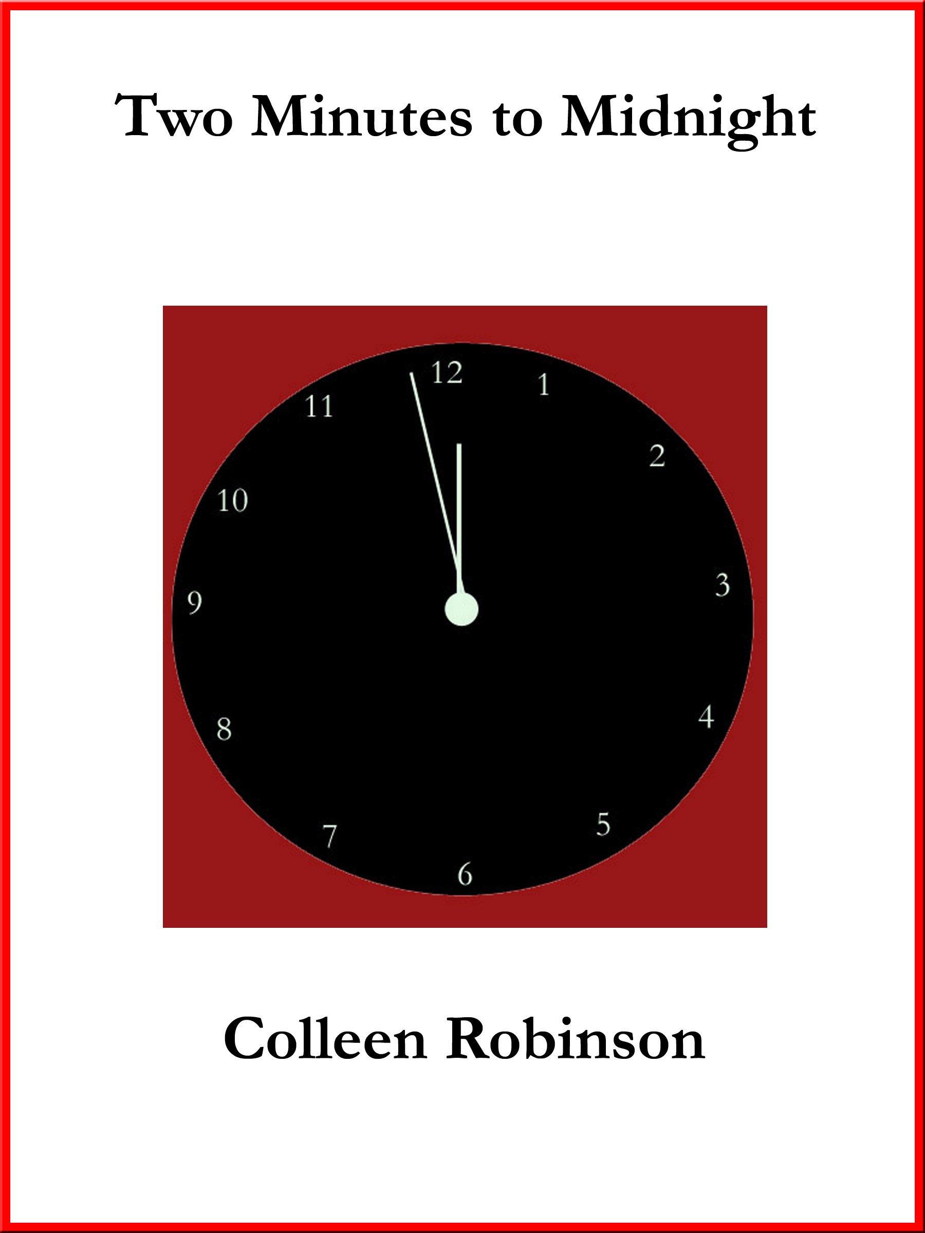Colleen Robinson - Two Minutes to Midnight