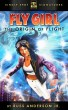 Fly Girl Volume 1: The Origin of Flight by Russ Anderson