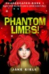 ScareScapes Book One: Phantom Limbs! by Jake Bible