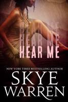 Skye Warren - Hear Me