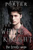 Cover for 'The White Knight (The Trinity Saga, Book 2)'