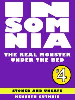 Cover for 'Insomnia 4: The Real Monster Under the Bed'