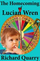 Cover for 'The Homecoming of Lucian Wren'