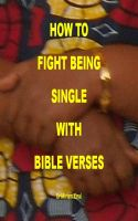 Cover for 'How to Fight Being Single with Bible Verses'