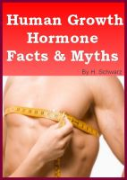 Cover for 'Human Growth Hormone Facts and Myths'
