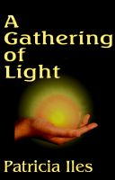 Cover for 'A Gathering of Light'