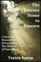 Cover for 'The Journey Home to Essence'