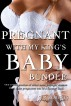 Pregnant with my King's Baby Bundle by C. M. Roberts