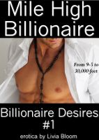 Cover for 'Mile High Billionaire (Billionaire Desires #1)'