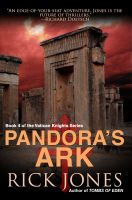 Cover for 'Pandora's Ark - Book 4 of the Vatican Knights Series'