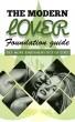 The Modern Lover: Foundation Guide by Jules Modern Lover