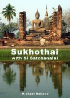 Cover for 'Sukhothai Guide'
