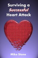 Cover for 'Surviving a Successful Heart Attack'