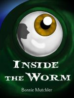 Cover for 'Inside the Worm'