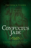 Cover for 'Confucius Jade'