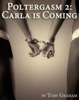 Cover for 'Poltergasm 2: Carla's Coming'