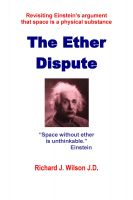 Cover for 'The Ether Dispute: Revisiting Einstein's Argument That Space is a Physical Substance'
