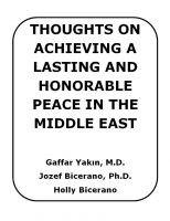 Cover for 'Thoughts on Achieving a Lasting and Honorable Peace in the Middle East'