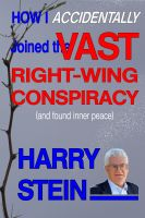 Cover for 'How I Accidentally Joined the Vast Right-Wing Conspiracy (and Found Inner Peace)'