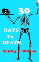 Cover for '30 Days to Death'